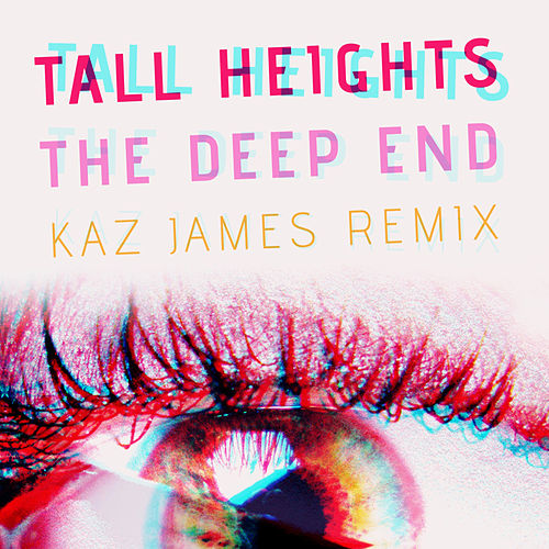 The Deep End (Kaz James Remix) von Tall Heights
