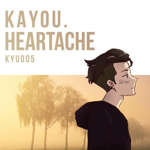 Heartache by Kayou.