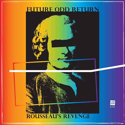 Rousseau's Revenge by Future Odd Return
