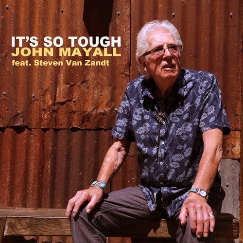 It's So Tough by John Mayall