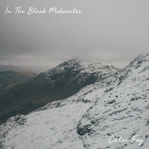 In the Bleak Midwinter by Chloe Foy