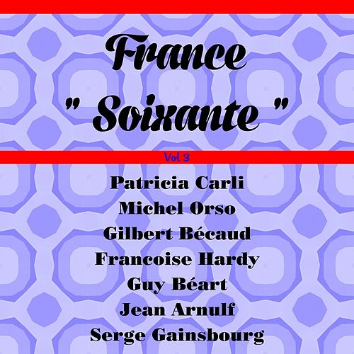 France soixante, Vol. 3 de Various Artists