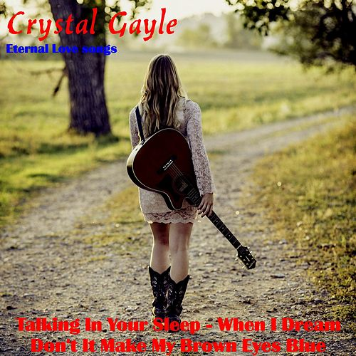 Eternal Love Songs von Crystal Gayle