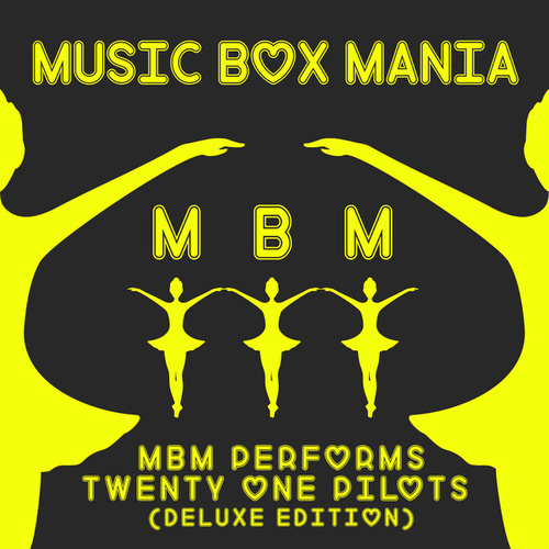 MBM Performs Twenty One Pilots (Deluxe Edition) de Music Box Mania