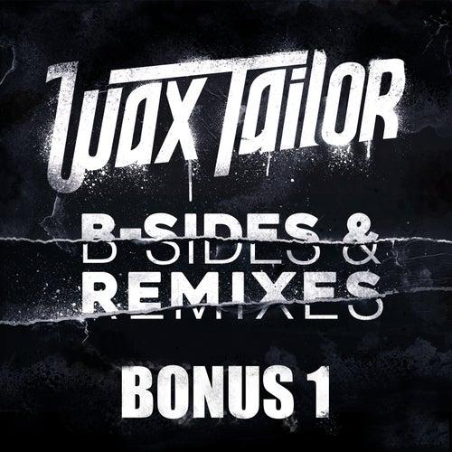 B-Sides & Remixes (Bonus 1) by Wax Tailor