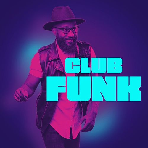 Club Funk by Various Artists