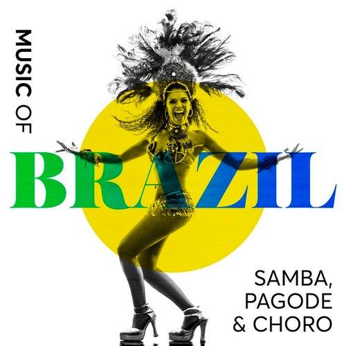 Music of Brazil: Samba, Pagode & Choro de Various Artists
