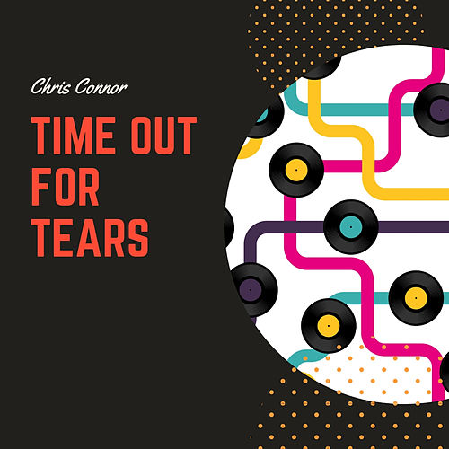 Time Out for Tears de Chris Connor