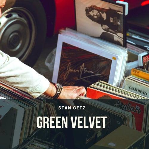 Green Velvet di Stan Getz