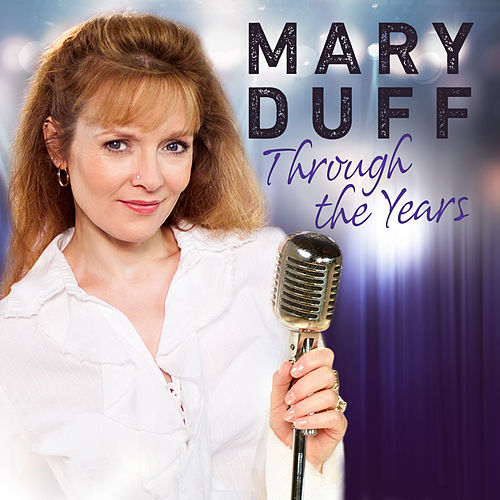 Through the Years by Mary Duff
