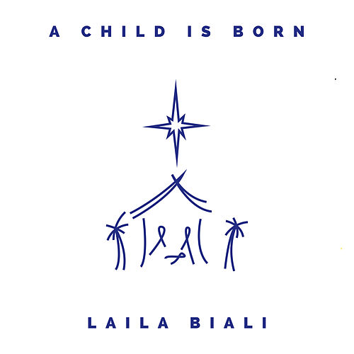 A Child Is Born by Laila Biali