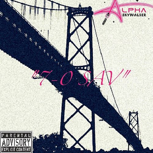 7 0 Sav by Alpha Skywalker