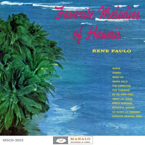 Favorite Melodies of Hawaii by Rene Paulo
