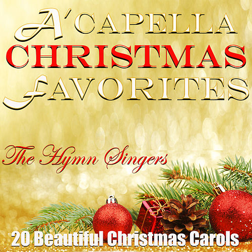 A'capella Christmas Favorites von Hymn Singers