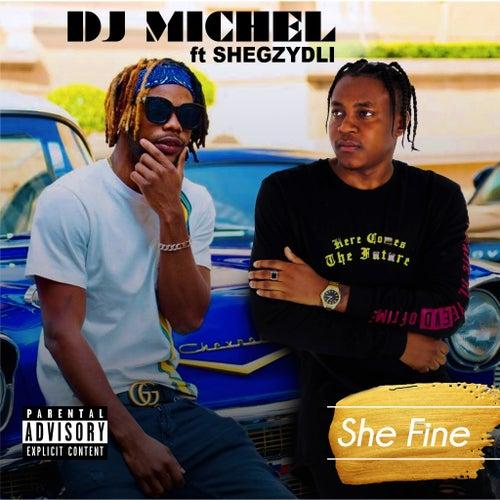 She Fine von DJ Michel