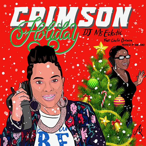 Crimson Holiday (feat. Chelsi Om'nira) [Hip Hop] by DJ Ms. Eclectic