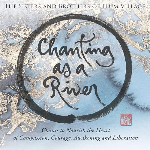 Chanting as a River by Various Artists