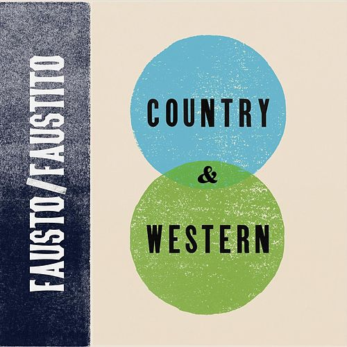 Country & Western by Fausto'