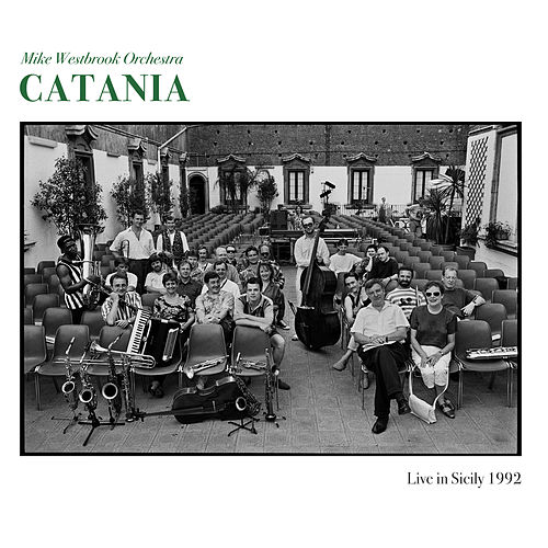 Catania (Live in Sicily 1992) de Mike Westbrook