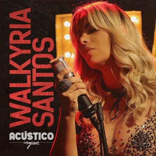 Acústico Imaginar de Walkyria Santos