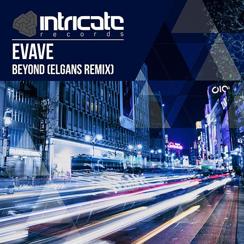 Beyond (ELGans Remix) de Evave