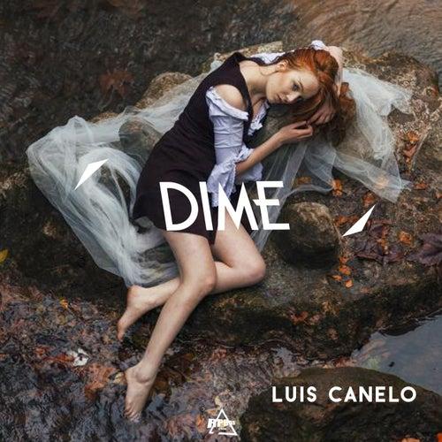 Dime von Luis Canelo