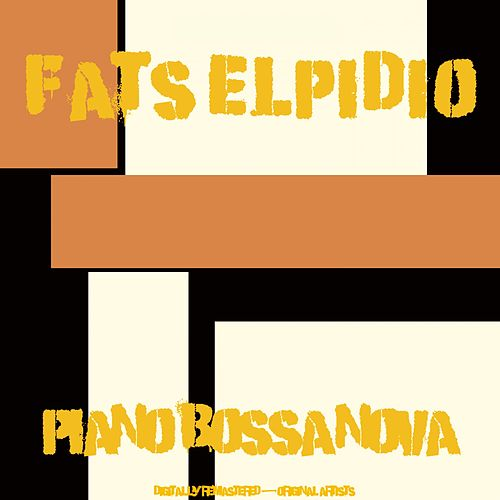 Piano Bossa Nova von Fats Elpidio