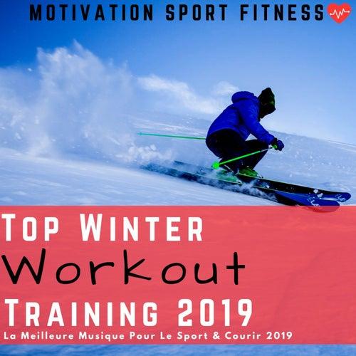 Top Winter Workout Training 2019 (La Meilleure Musique Pour Le Sport & Courir 2019) von Motivation Sport Fitness