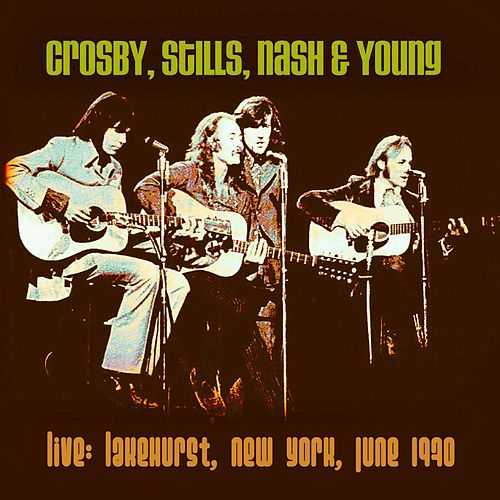 Live: Lakehurst, New York City, June 1970 de Crosby, Stills, Nash and Young