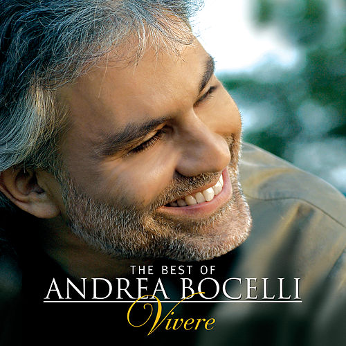 The Best of Andrea Bocelli - 'Vivere' van Andrea Bocelli