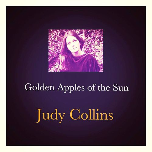 Golden Apples of the Sun de Judy Collins