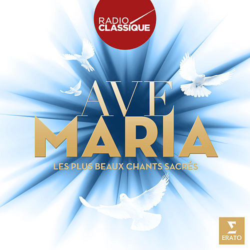 Ave Maria (Radio Classique) de Various Artists