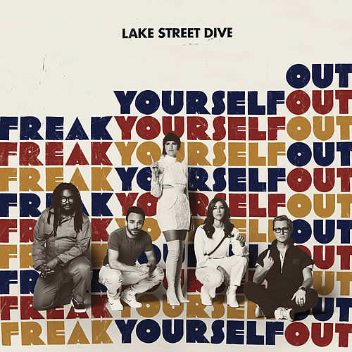Freak Yourself Out de Lake Street Dive