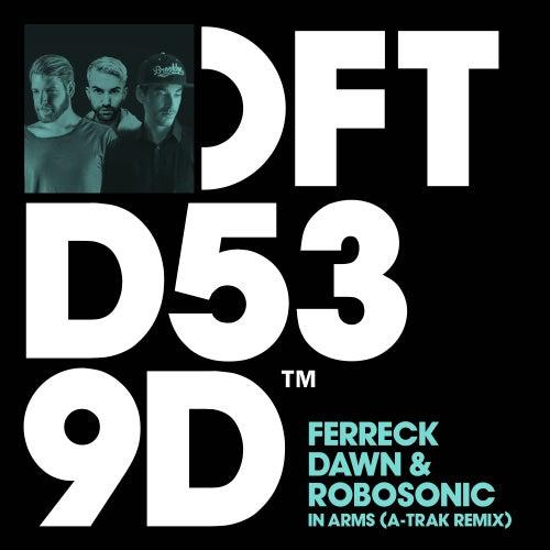 In Arms (A-Trak Remix) von Ferreck Dawn