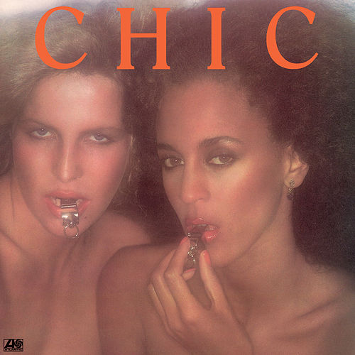 Chic (Remastered) by CHIC