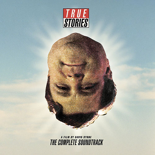 True Stories, A Film By David Byrne: The Complete Soundtrack de Various Artists