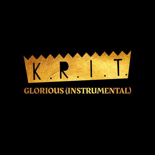 Glorious (Instrumental) de Big K.R.I.T.