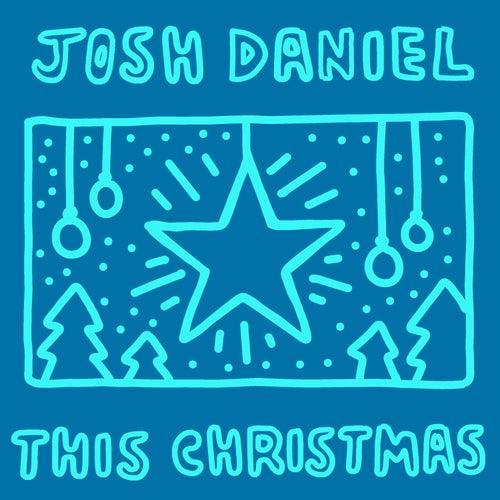 This Christmas von Josh Daniel