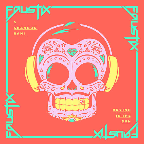 Crying In The Sun (Remixes) de Faustix