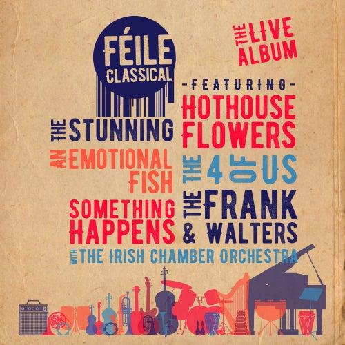 Féile Classical von Various Artists