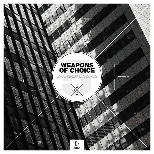 Weapons of Choice - Underground Sounds #5 de Various Artists
