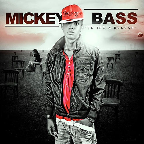 Te Iré a Buscar de Mickey Bass