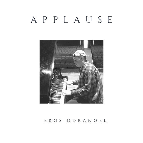 Applause (Piano Version) by Eros Odranoel