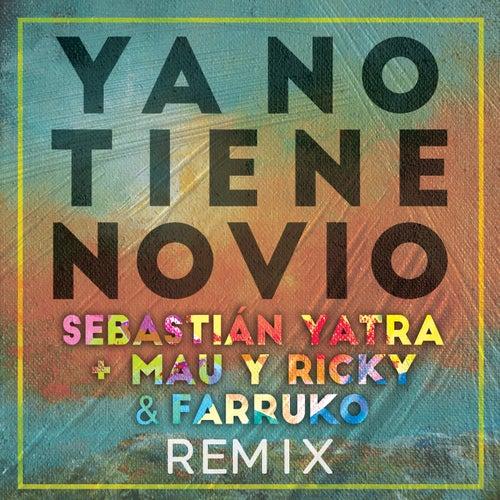 Ya No Tiene Novio (Remix) de Sebastián Yatra