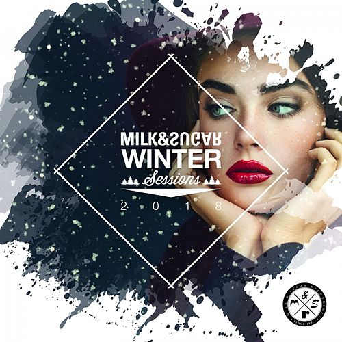 Milk & Sugar Winter Sessions 2018 von Various Artists