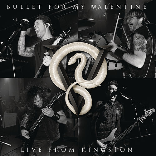 Live From Kingston von Bullet For My Valentine