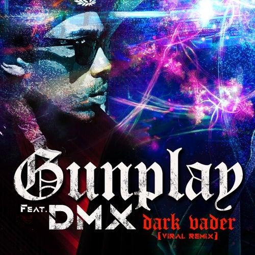 Dark Vader - Viral Remix de Gunplay