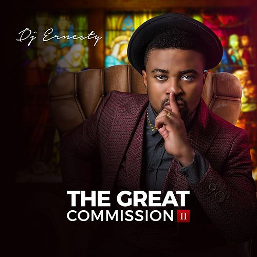 The Great Commission 2 by DJ Ernesty