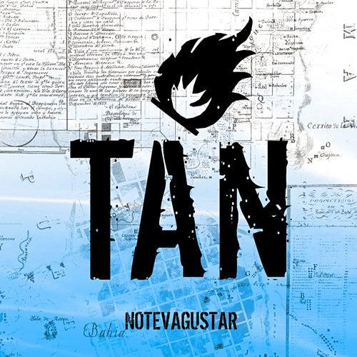 Tan (En Vivo) de No Te Va Gustar