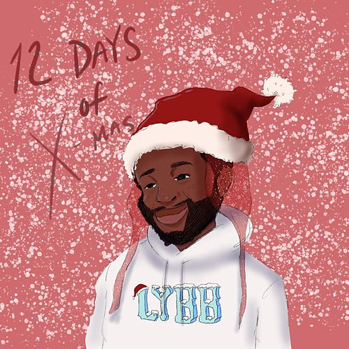 12 Days of X-Mas von A$AP Twelvyy